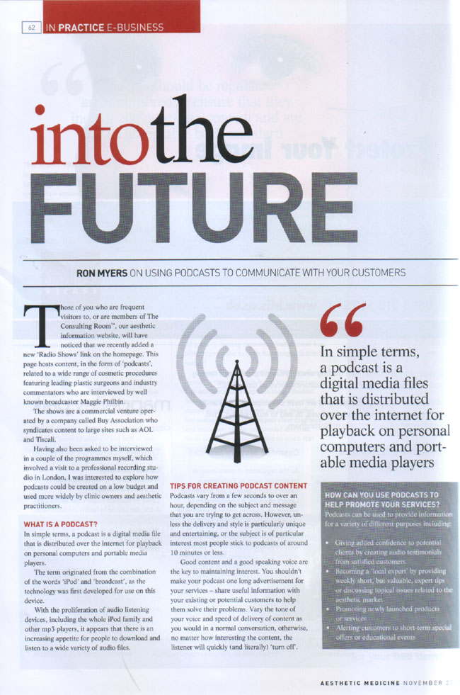 Aesthetic Medicine Magazine November 2007 - Using Podcasts to Communicate With Your Customers Page 1
