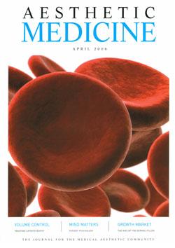 Aesthetic Medicine April 2006