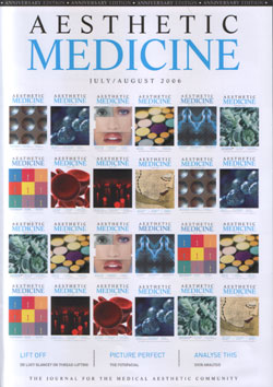 Aesthetic Medicine July & August 2006